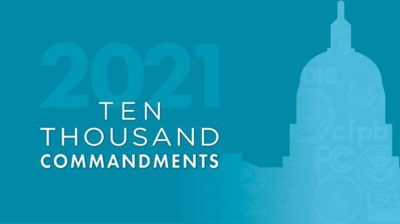 New Ten Thousand Commandments report evaluates the sweeping hidden tax of regulation; Provides definitive assessment of Trump deregulatory legacy